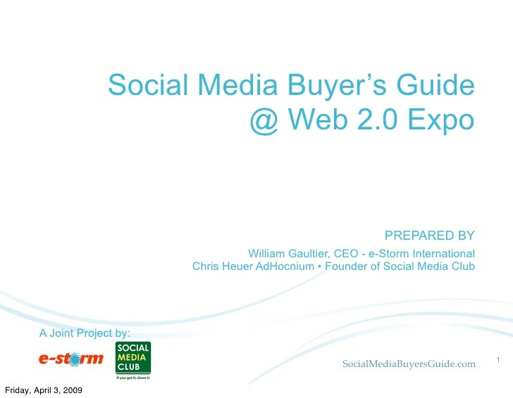Social Media Buyer's Guide                                   @ Web 2.0 Expo                                http://socialme...