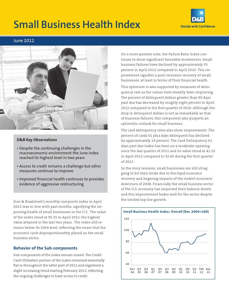 Small Business Health IndexJune 2012                                                              On a more positive note,...