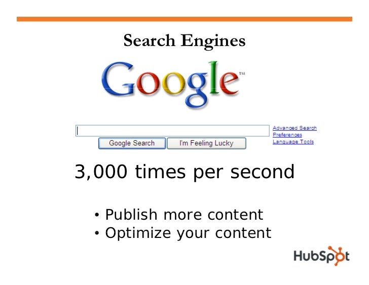 Content Drives Visitors  • Search engines like fresh   content  • People like fresh content  • More content means more   t...