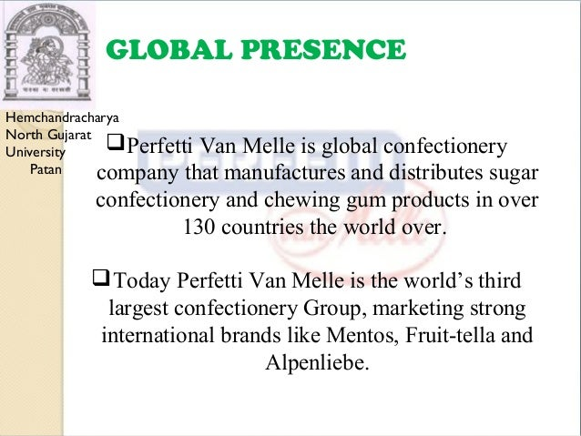 functions of marketing perfetti van melle Perfetti van melle is a privately held italian global manufacturer of confectionery  and gum it was formed in 2001 with the acquisition of van melle of netherlands.
