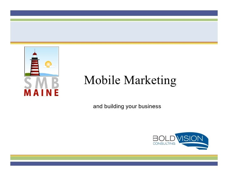 Mobile Marketing  and building your business