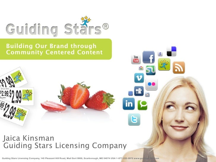 Building Our Brand through    Community Centered Content      Jaica Kinsman  Guiding Stars Licensing Company Guiding Stars...