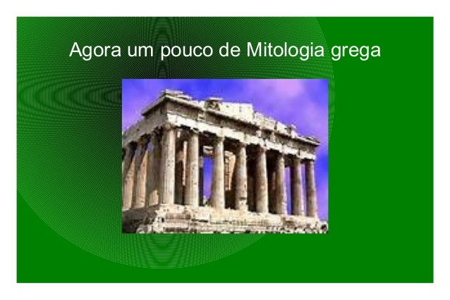 Agora um pouco de Mitologia grega