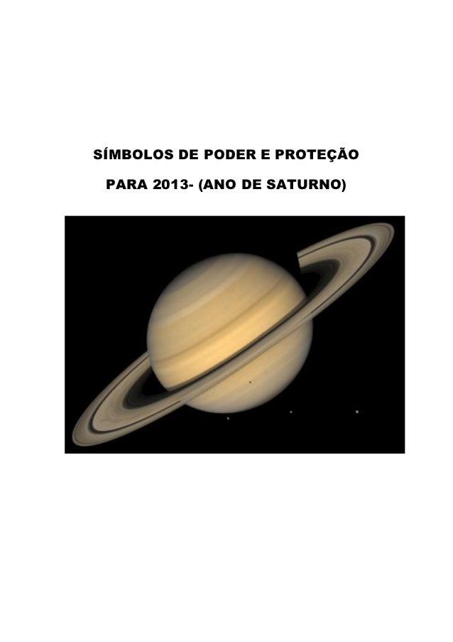 SÍMBOLOS DE PODER E PROTEÇÃO PARA 2013- (ANO DE SATURNO)