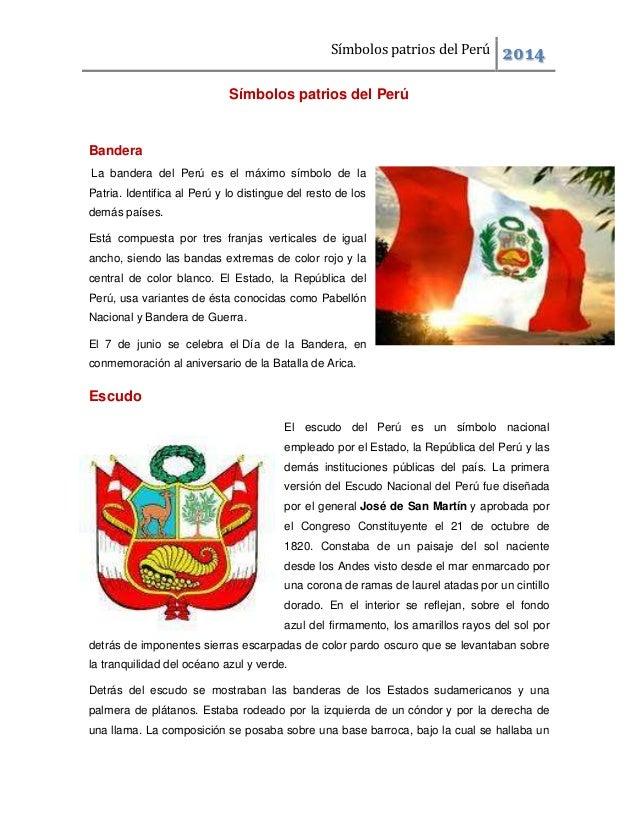 Símbolos patrios del Perú  2014  Símbolos patrios del Perú  Bandera La bandera del Perú es el máximo símbolo de la Patria....