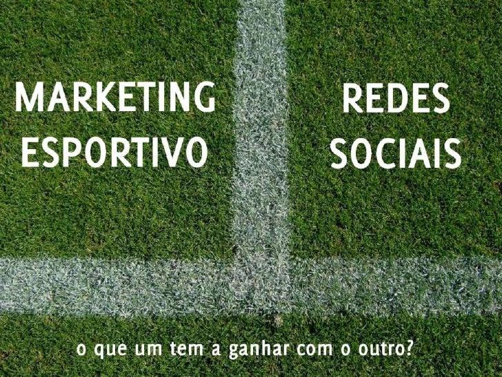 Marketing Esportivo + Redes Sociais