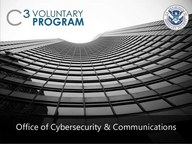 Office of Cybersecurity & Communications