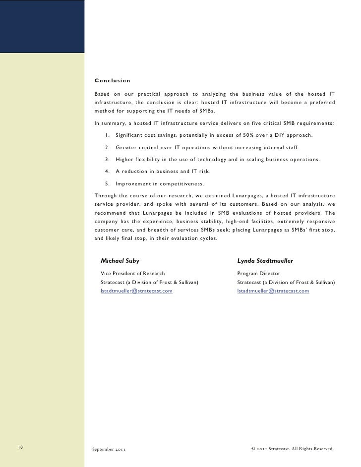 Conclusion     Based on our practical approach to analyzing the business value of the hosted IT     infrastructure, the co...