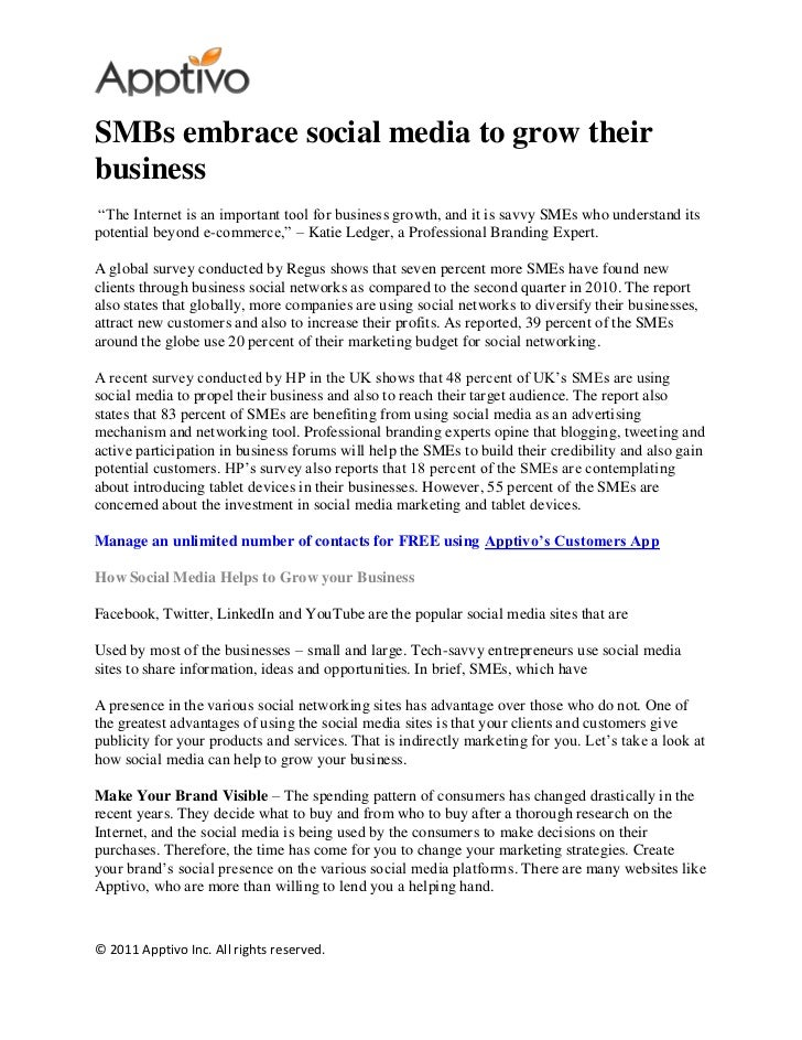 "SMBs embrace social media to grow theirbusiness""The Internet is an important tool for business growth, and it is savvy SME..."