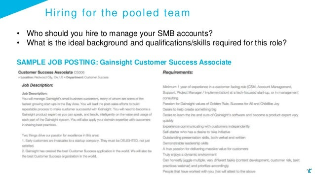 Hiring for the pooled team • Who should you hire to manage your SMB accounts? • What is the ideal background and qualifica...