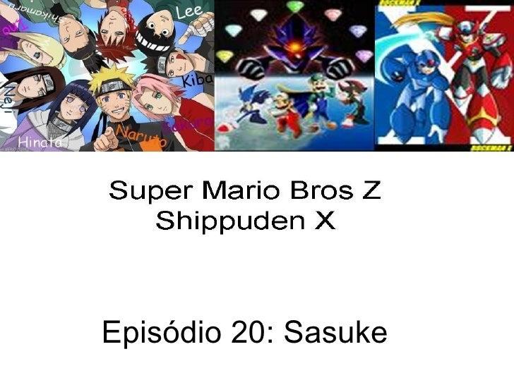 Episódio 20: Sasuke