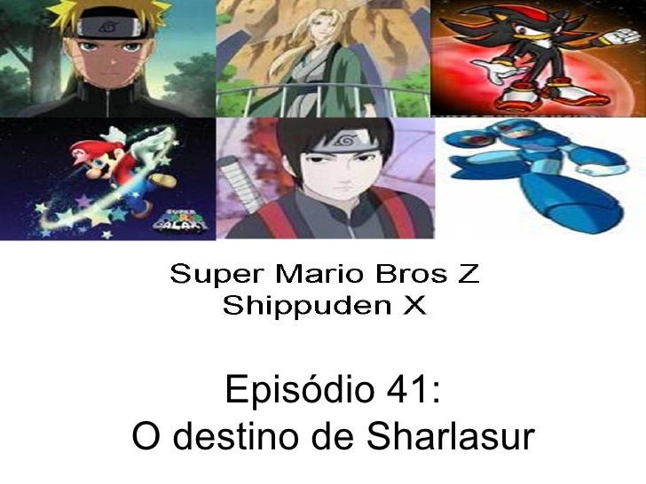 Episódio 41: O destino de Sharlasur