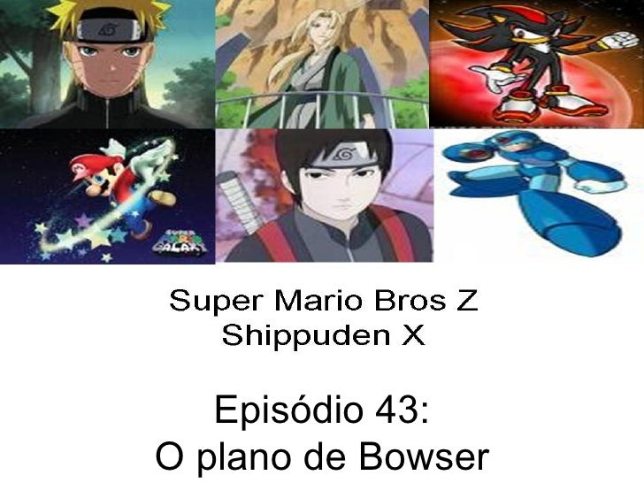 Episódio 43: O plano de Bowser