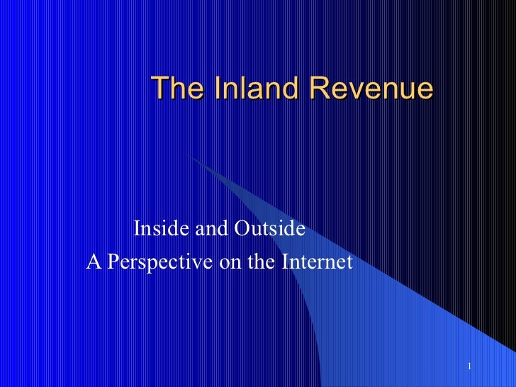 The Inland Revenue Inside and Outside A Perspective on the Internet