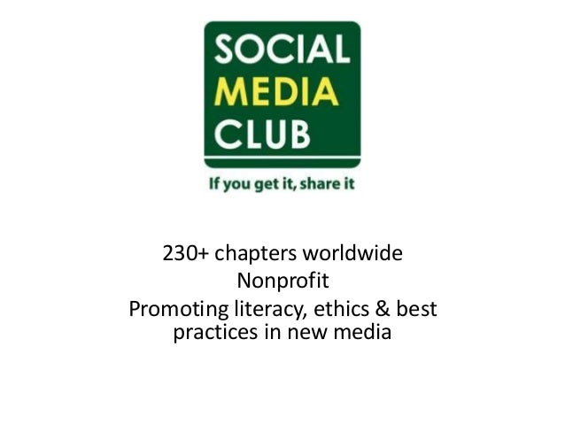 230+ chapters worldwide Nonprofit Promoting literacy, ethics & best practices in new media