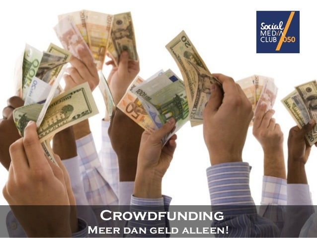 Crowdfunding Meer dan geld alleen!