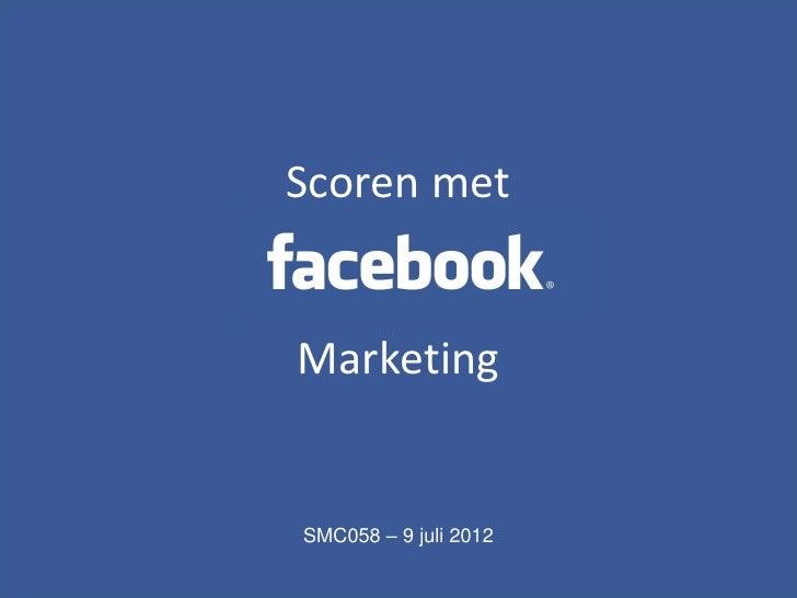 Content analyse• x         Scoren met         Marketing         SMC058 – 9 juli 2012