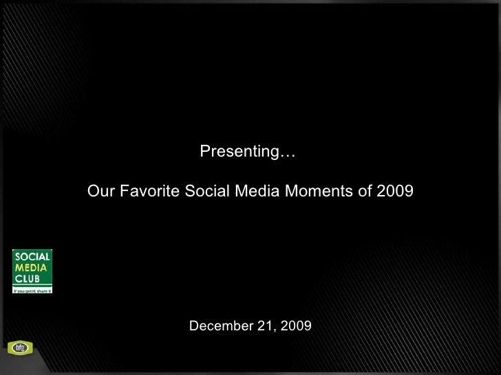 Top 2009 Social Media Moments