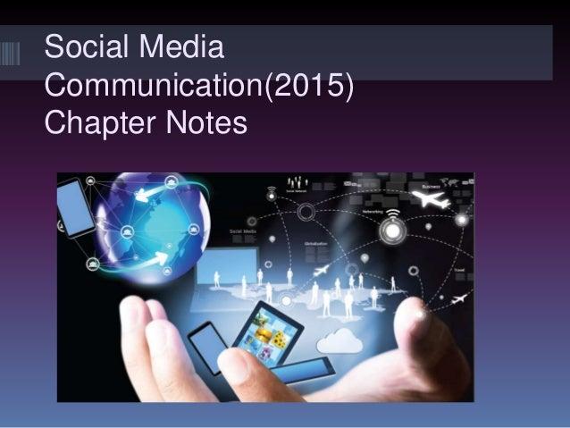 Social Media Communication(2015) Chapter Notes