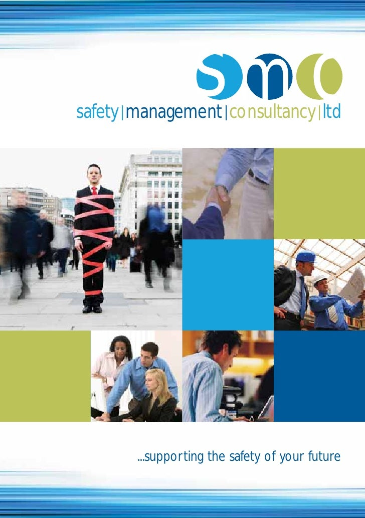smc safety | management | consultancy | ltd             ...supporting the safety of your future
