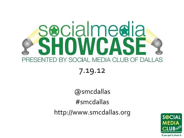7.19.12       @smcdallas        #smcdallashttp://www.smcdallas.org