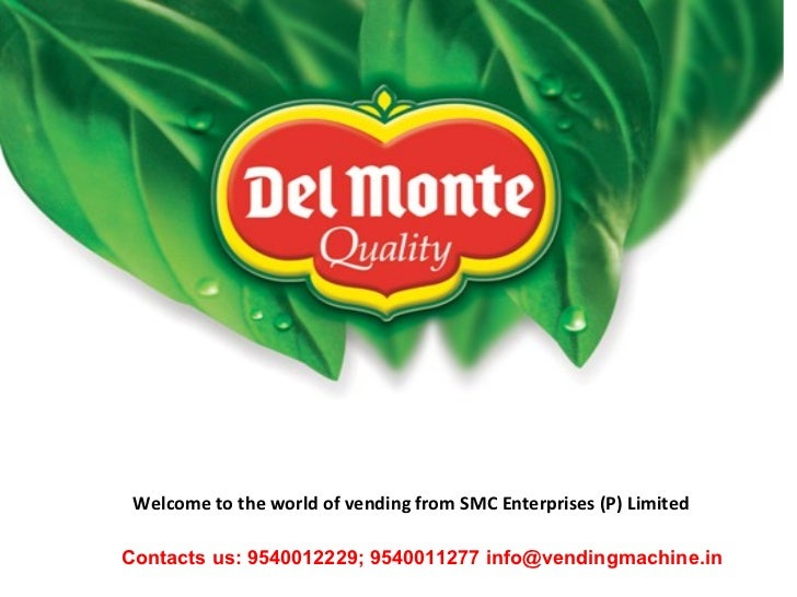 Welcome to the world of vending from SMC Enterprises (P) Limited Contacts us: 9540012229; 9540011277 info@vendingmachine.in