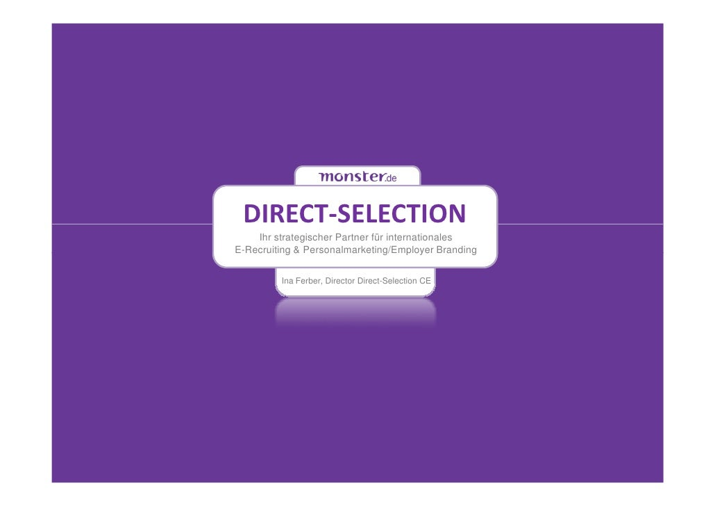 DIRECT-SELECTION    Ihr strategischer Partner für internationalesE-Recruiting & Personalmarketing/Employer Branding       ...