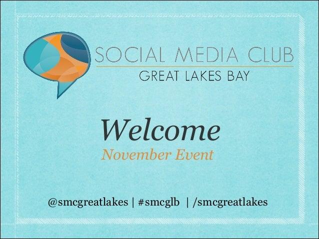 Welcome November Event  @smcgreatlakes | #smcglb | /smcgreatlakes