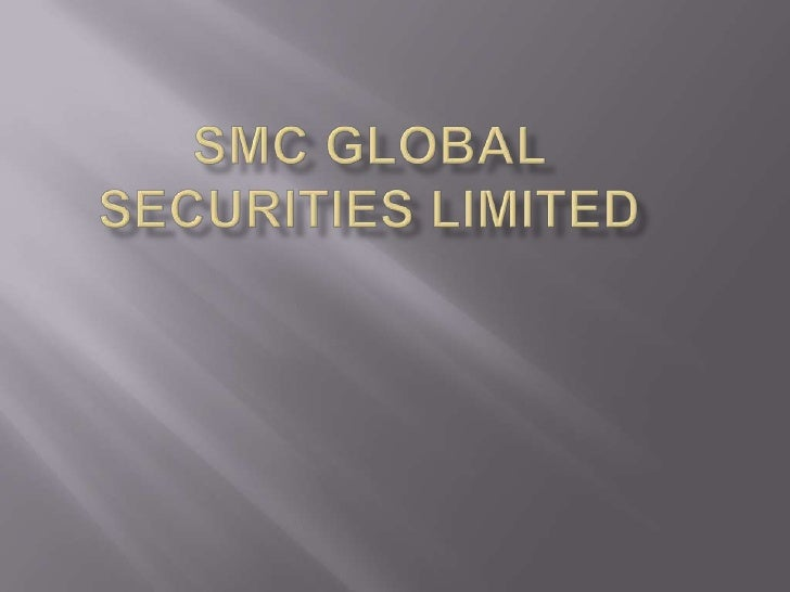    SMC Group, founded in 1990   India's best Equity Broking House and the    Largest Distribution Network   providing a...