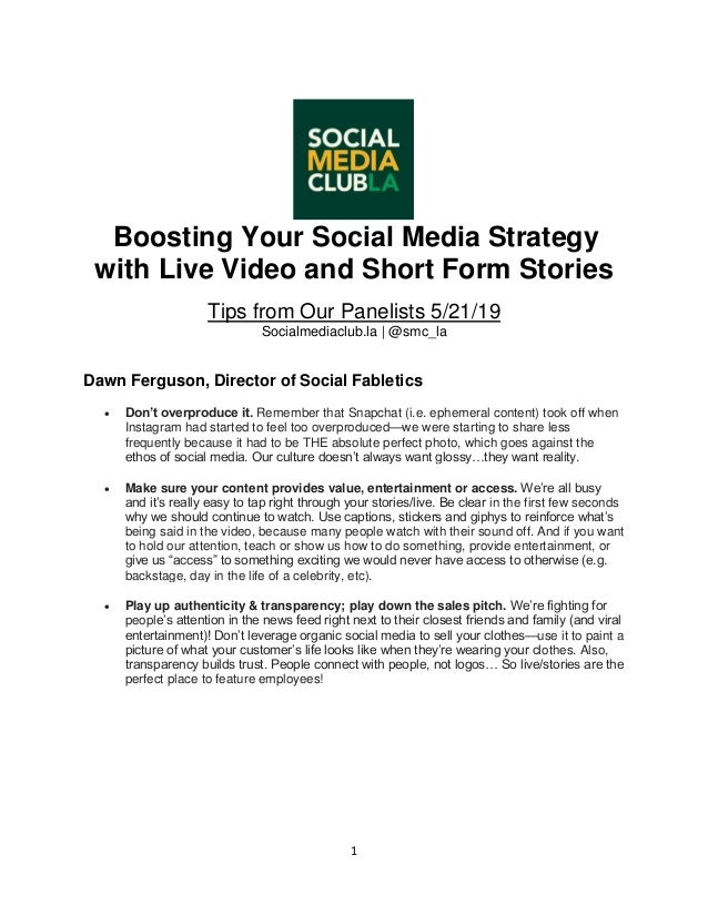 1 Boosting Your Social Media Strategy with Live Video and Short Form Stories Tips from Our Panelists 5/21/19 Socialmediacl...