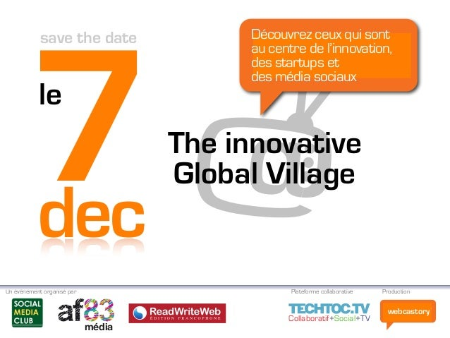 webcastoryCollaboratif+Social+TV The innovative Global Village7dec le save the date Collaboratif+Social+TV média Un évènem...