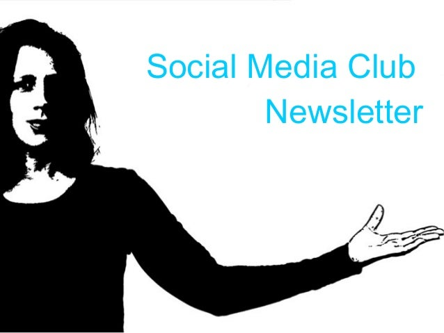 Social Media Club Newsletter