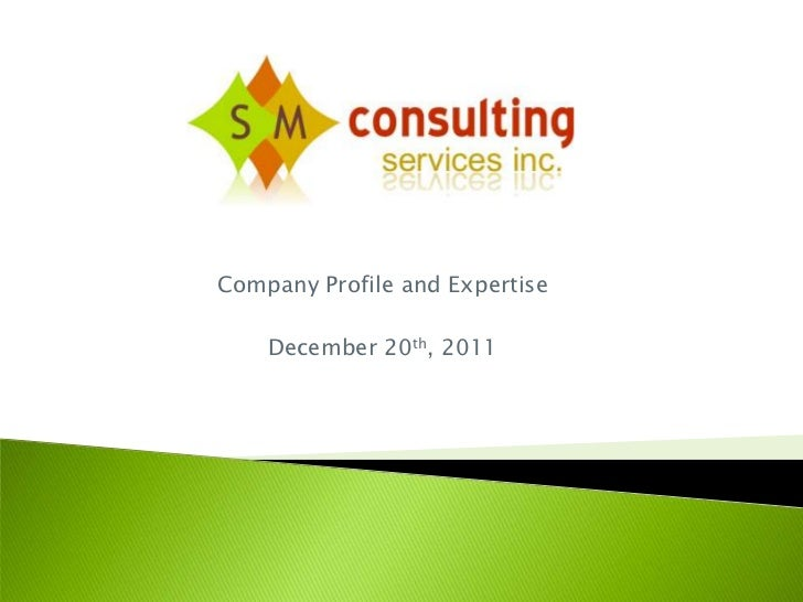 Company Profile and Expertise    December 20th, 2011