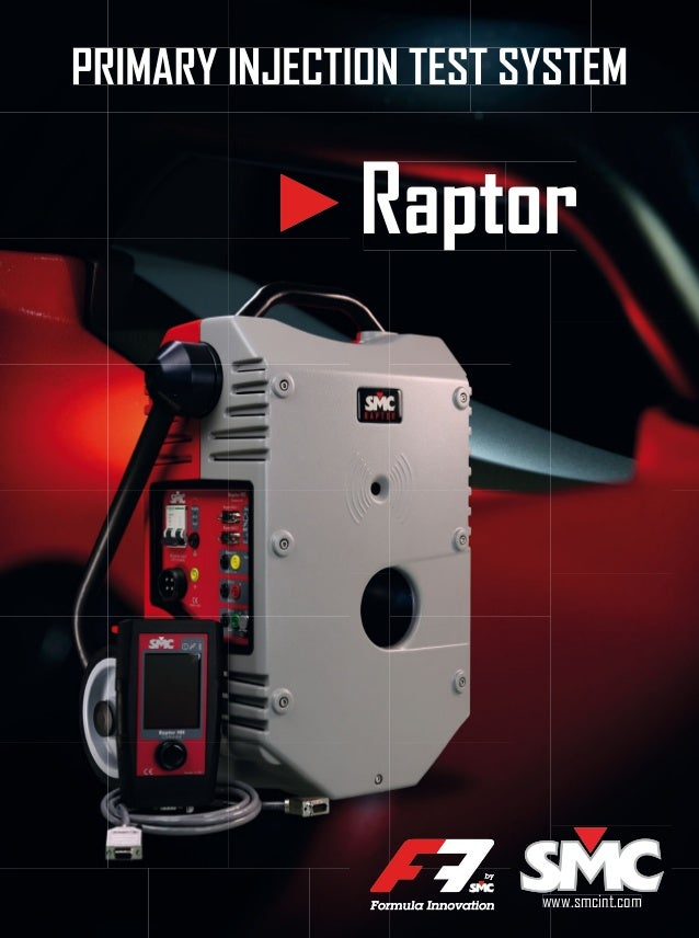 SMC Raptor Primary Injection Test System