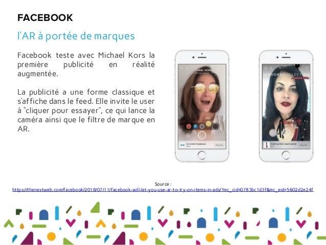 Facebook teste avec Michael Kors la première publicité en réalité augmentée. La publicité a une forme classique et s'affic...