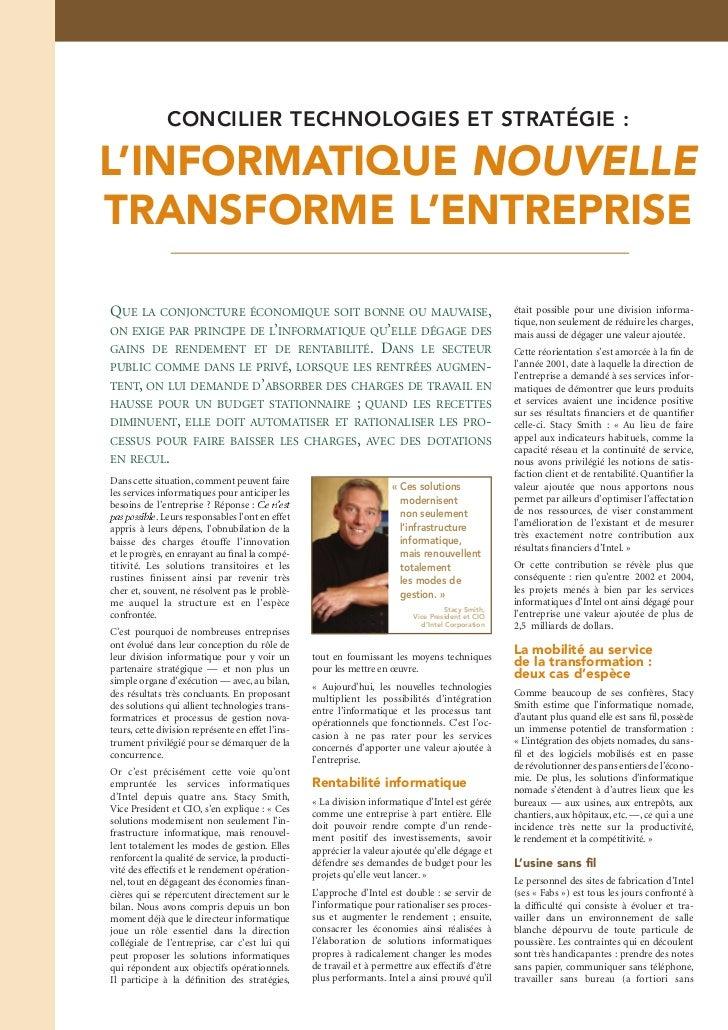 CONCILIER TECHNOLOGIES ET STRATÉGIE :L'INFORMATIQUE NOUVELLETRANSFORME L'ENTREPRISEQUE LA CONJONCTURE ÉCONOMIQUE SOIT BONN...