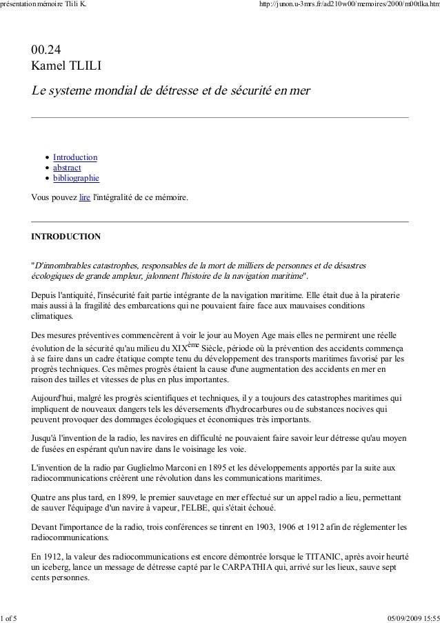 00.24 Kamel TLILI Le systeme mondial de détresse et de sécurité en mer Introduction abstract bibliographie Vous pouvez lir...