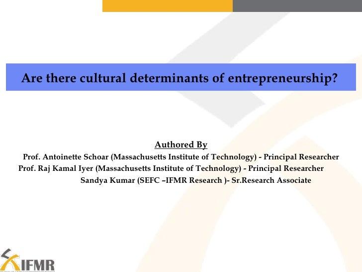 Authored By Prof. Antoinette Schoar (Massachusetts Institute of Technology) - Principal Researcher Prof. Raj Kamal Iyer (M...
