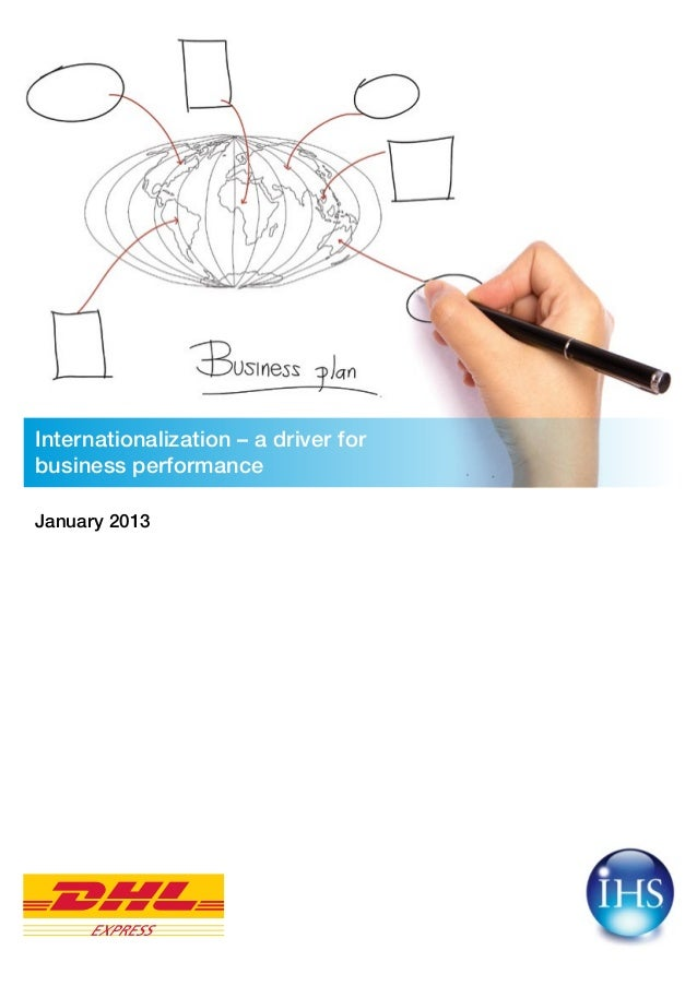 Internationalization – a driver forbusiness performanceJanuary 2013