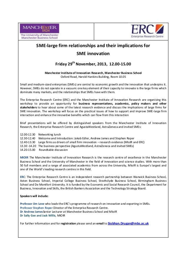 SME-large firm relationships and their implications for SME innovation Friday 29th November, 2013, 12.00-15.00 Manchester ...