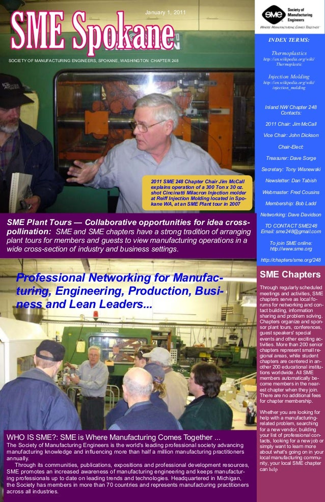 January 1, 2011  INDEX TERMS: Thermoplastics SOCIETY OF MANUFACTURING ENGINEERS, SPOKANE, WASHINGTON CHAPTER 248  http://e...