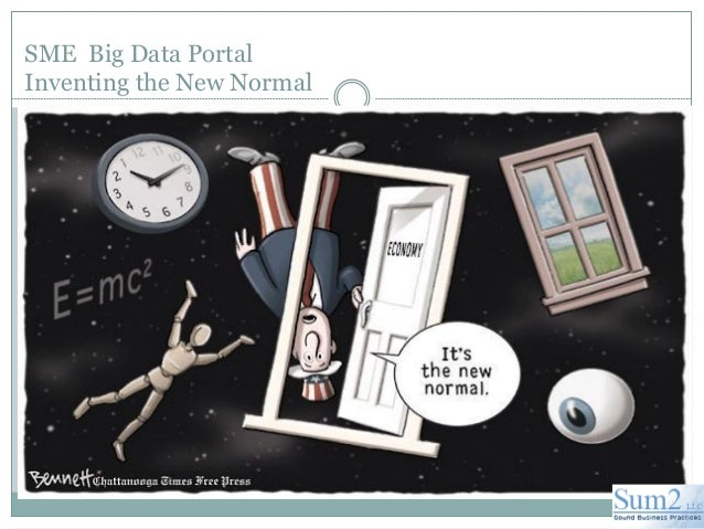 SME Big Data PortalInventing the New Normal