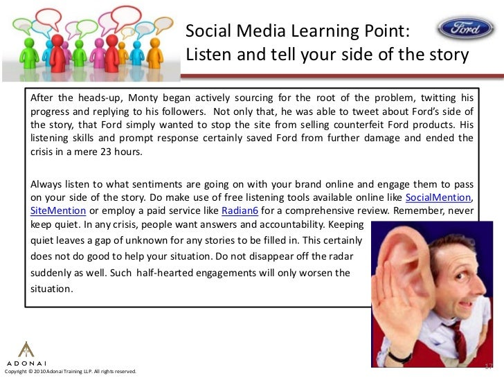 Social Media Learning Point:                                                              Listen and tell your side of the...