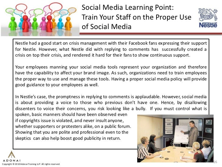 Social Media Learning Point:                                                              Train Your Staff on the Proper U...