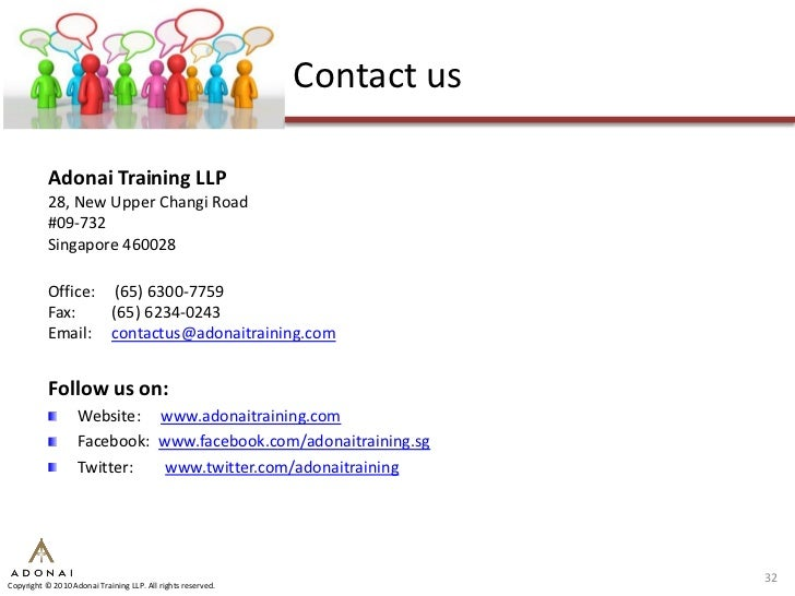 Contact us             Adonai Training LLP            28, New Upper Changi Road            #09-732            Singapore 46...