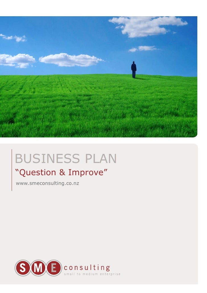 "BUSINESS PLAN ""Question & Improve"" www.smeconsulting.co.nz"