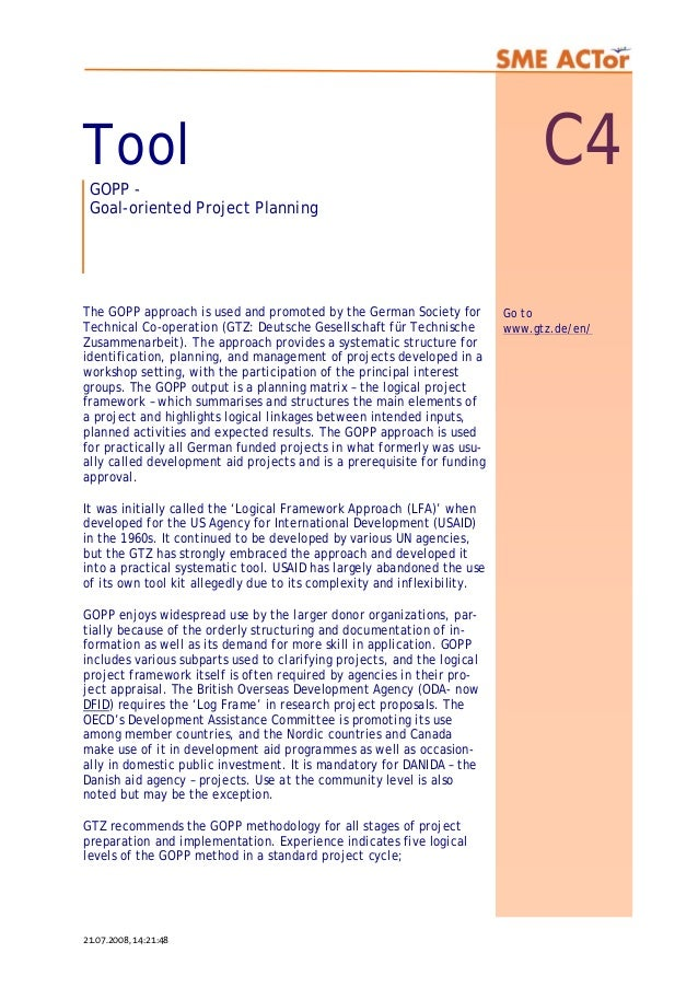 Tool C4GOPP - Goal-oriented Project Planning The GOPP approach is used and promoted by the German Society for Technical Co...