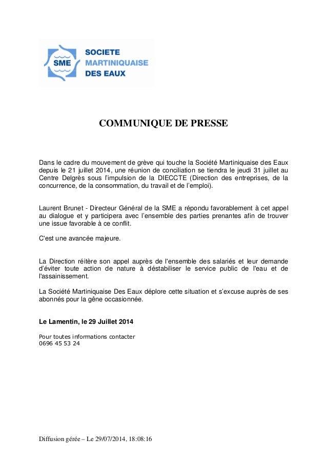 Diffusion gérée – Le 29/07/2014, 18:08:16 COMMUNIQUE DE PRESSE Dans le cadre du mouvement de grève qui touche la Société M...