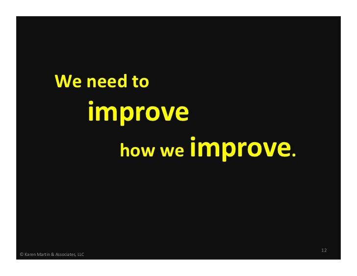 Weneedto                                   improve                                     howweimprove.                 ...
