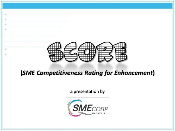 (SME Competitiveness Rating for Enhancement)                a presentation by